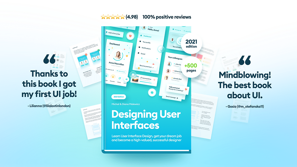 Designing User Interfaces. An ebook on UI by Michal Malewicz