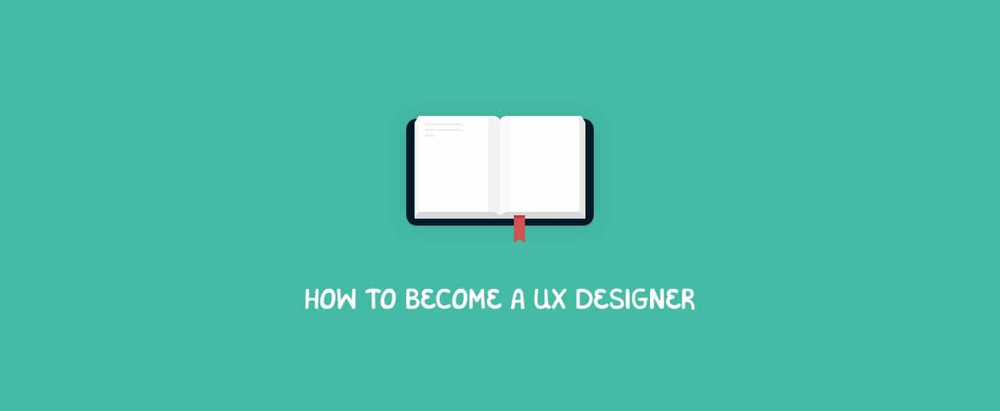 How to become a UX designer?