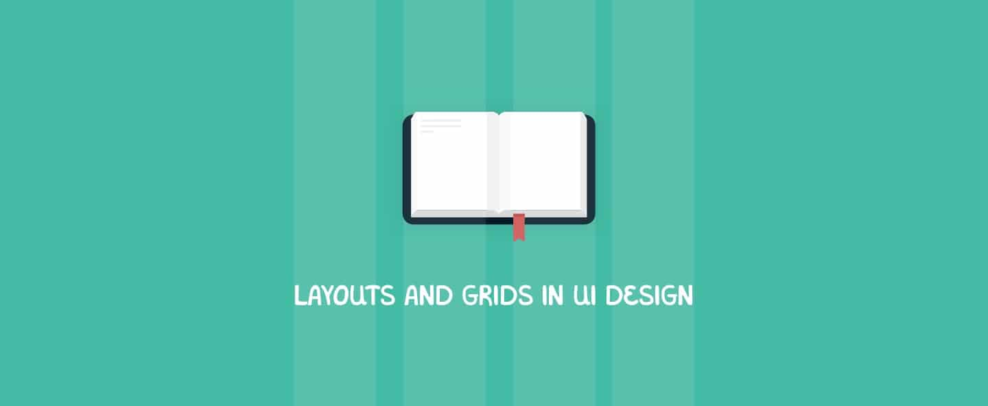 Layouts and Grids in UI Design