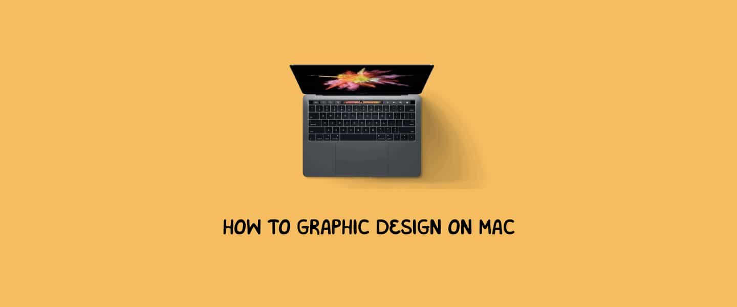 How to Graphic Design on Mac