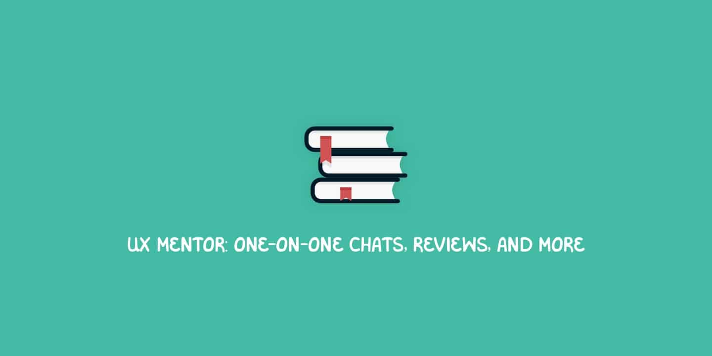 UX Mentor: one-on-one chats, reviews, and more