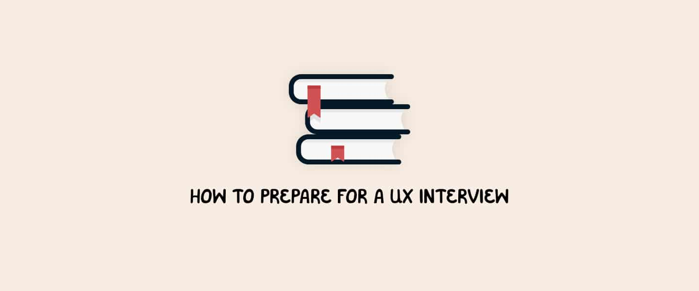 How to prepare for a UX interview