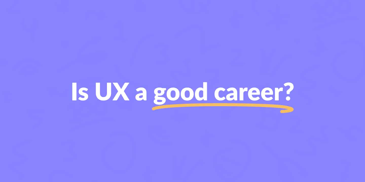 Is UX design a good career?
